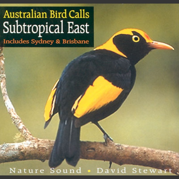Australian Bird Calls: Subtropical East