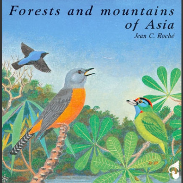 Forests and mountains of Asia CD; Jean C. Roché
