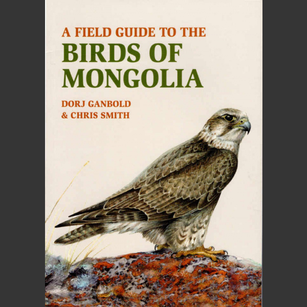 Birds of Mongolia (Ganbold, D. ja Smith, C., 2019)