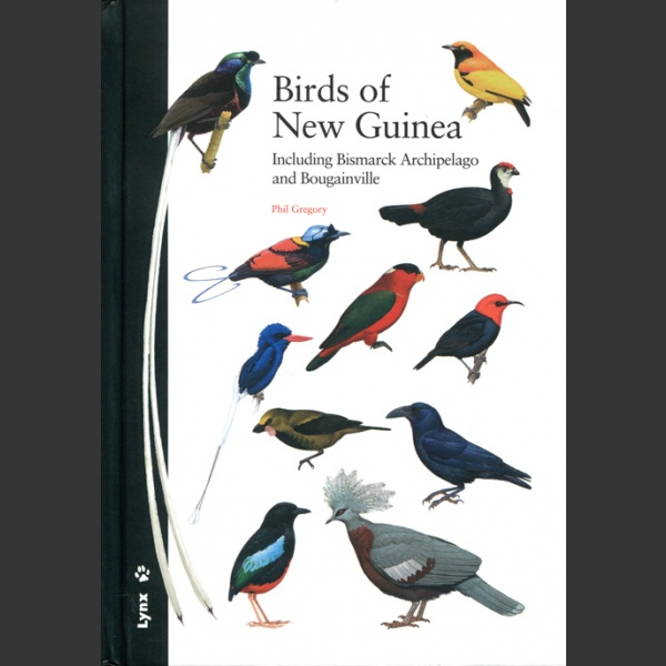 Birds of New Guinea (Gregory, P. 2017)
