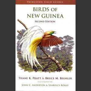 Birds of New Guinea (Pratt, T. K. ym. 2014)