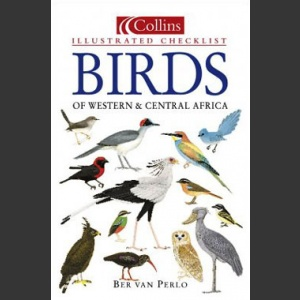 Collins illustrated birds of Western & Central Africa (Perlo, B. 2002)