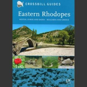 Nature guide to Eastern Rhodopes (Crossbill Guides, Hilbers, 2013)