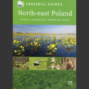 Nature guide to the North-East Poland (Crossbill Guides, Hilbers, 2013)