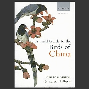 Field Guide to the Birds of China (MacKinnon, J. & Phillips, K. 2000)