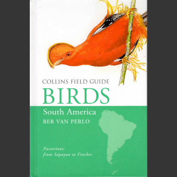 Collins Field Guide Birds South America Passerines (Perlo, v. B. 2019)