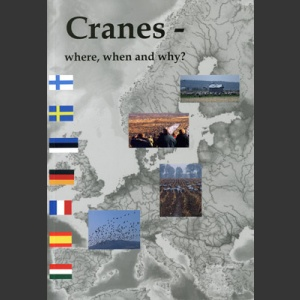Cranes, where, when and why (Lundin, G. ed.  2005)