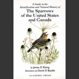 Sparrows of the United States and Canada (Rising, J.D. 1996)