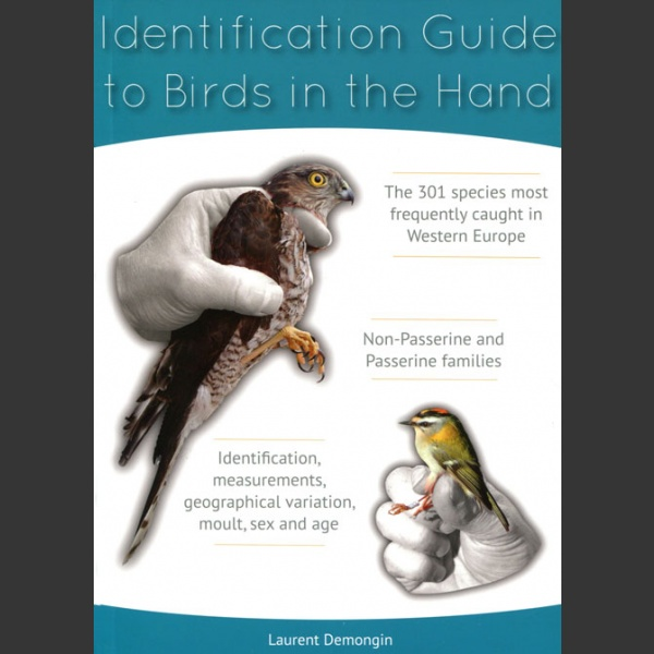 Identification Guide to Birds in the Hand (Demongin, L. 2016)