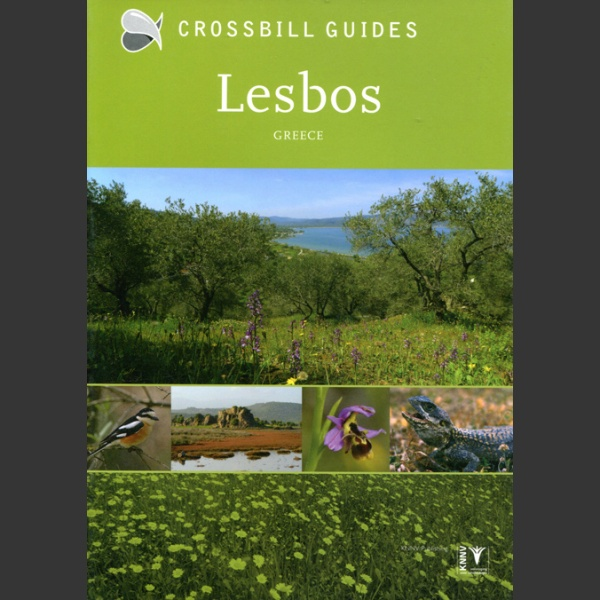 Nature guide to Lesbos (Crossbill Guides, Tabak, A. 2016)
