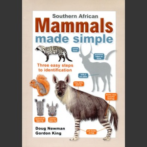 Southern African Mammals made simple (Newman, D. ym. 2013)