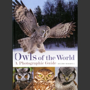 Owls of the World, Photographic guide (Mikkola, H. 2012)