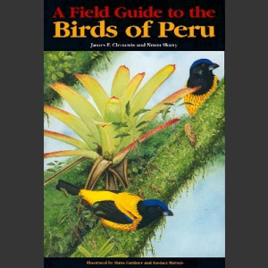 Field Guide to Birds of Peru (Clements and Shany 2001)