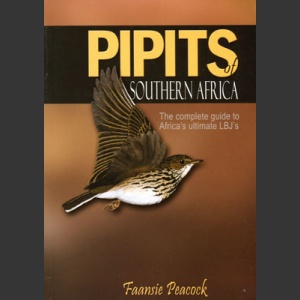 Pipits of Southern Africa (Peacock, F. 2006)
