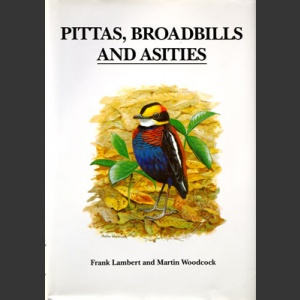 Pittas, broadbills & Asities (Lambert, F. 1996)