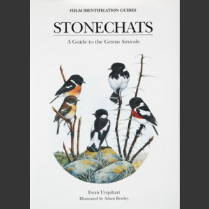 Stonechats; A Guide to the Genus Saxicola (Urquhart, E. 2002)