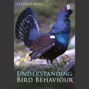Understanding Bird Behaviour (Moss, S. 2015)