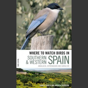 Where to watch birds in Southern & Western Spain (Garcia, E. 2008)