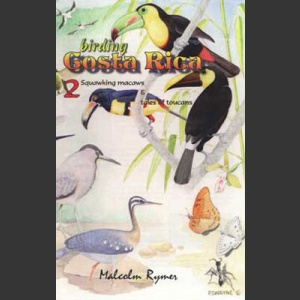 Birding Costa Rica –DVD: osa 2: Squawking Macaws & tales of Toucans; Rymer, M.